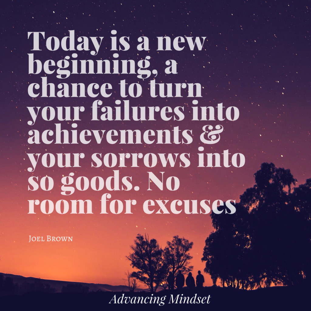today is a new beginning advancingmindset.com